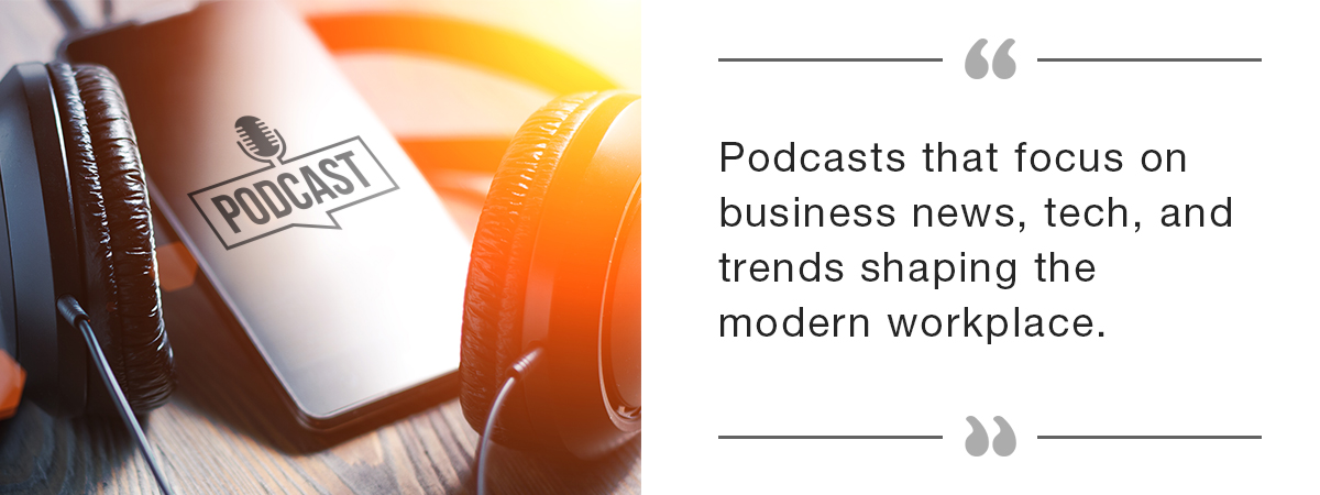 Business Podcasts for Business-Minded Businesspeople who like Business
